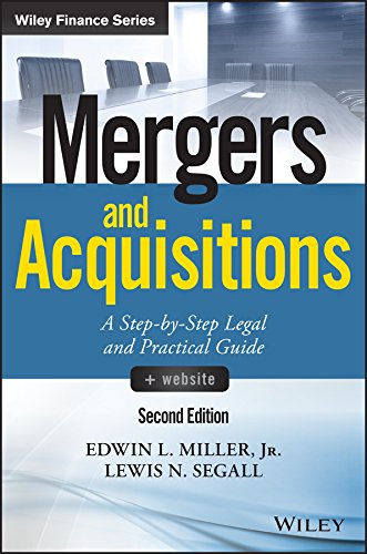Mergers and Acquisitions: A Step-by-Step Legal and Practical Guide (Wiley Finance) (English Edition) por Edwin L. Miller