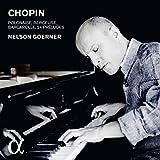 Chopin : 24 Préludes, Op. 28 / Polonaise, Op. 44 / Berceuse, Op. 57 / Barcarolle, Op. 60