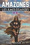 Telecharger Livres Amazones 2 les ames egarees (PDF,EPUB,MOBI) gratuits en Francaise