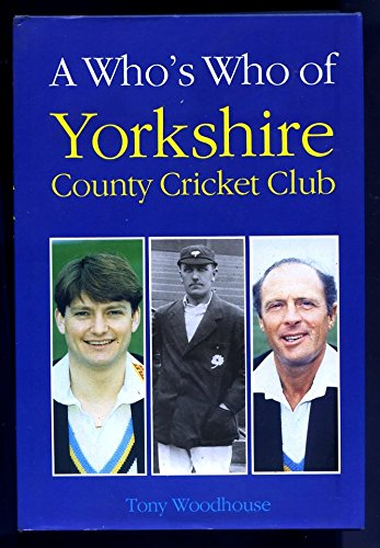 A Who's Who of Yorkshire C.C.C. por Tony Woodhouse
