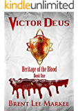 Victor Deus (Heritage of the Blood Book 1) (English Edition)