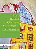 Handbuch Bildungs- und Sozialmanagement: in Kita