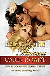 Embrace the Mystery: Volume 3 (The Blood Rose Series) by Caris Roane (2014-11-09)