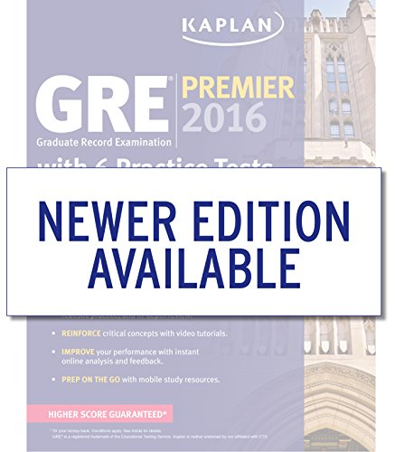 GRE Premier 2016 with 6 Practice Tests: Book + Online + DVD + Mobile (Kaplan Test Prep)