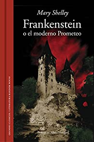 Frankenstein o el Moderno Prometeo par Mary Shelley