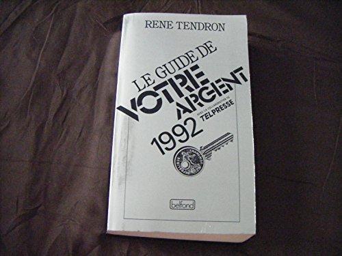 Le guide de votre argent 1992