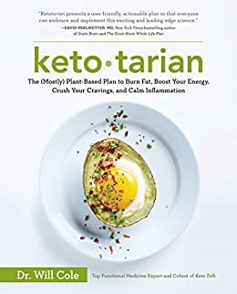 ketotarian the mostly plant based plan to burn fat boost your energy crush your cravings and calm inflammation ebook