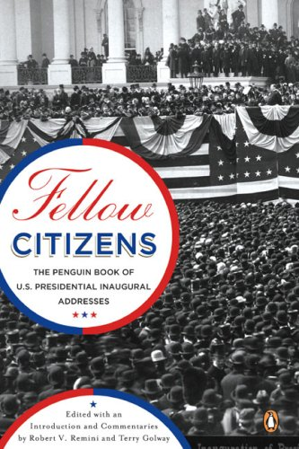 Fellow Citizens: The Penguin Book of U.S. Presidential Addresses (Penguin Classics)