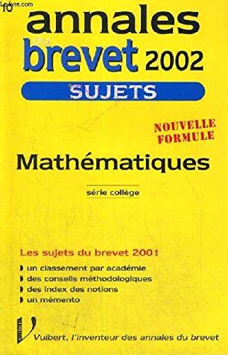 Annales du brevet 2002 : Mathématiques, série collège, les sujets du brevet 2001