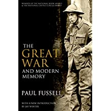 The Great War and Modern Memory (English Edition)