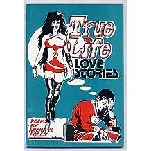 True Life Love Stories