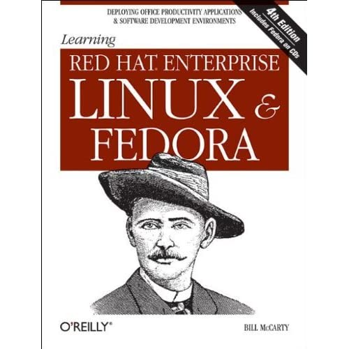 Learning Red Hat Enterprise Linux & Fedora by Bill McCarty (29-Apr-2004) Paperback