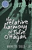 The Relative Harmony of Julie O'Hagan