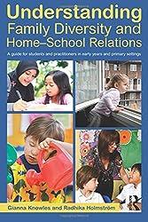 Understanding Family Diversity and Home - School Relations