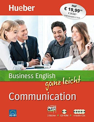 Business English ganz leicht Communication: Paket: 2 Bücher + 1 CD-ROM + 4 Audio-CDs (... ganz leicht Business English)