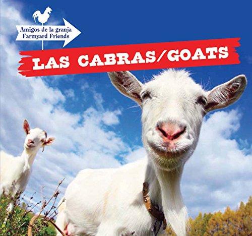Las Cabras/Goats (Amigos de la Granja/Farmyard Friends) por Maddie Gibbs