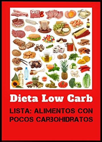 Dieta Low Carb - Lista: Alimentos con pocos carbohidratos por Cyrill Linkmann