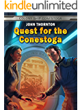 Quest for the Conestoga (Colony Ship Conestoga Book 1)