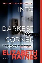 Into the Darkest Corner: A Novel by Elizabeth Haynes (2013-01-02)