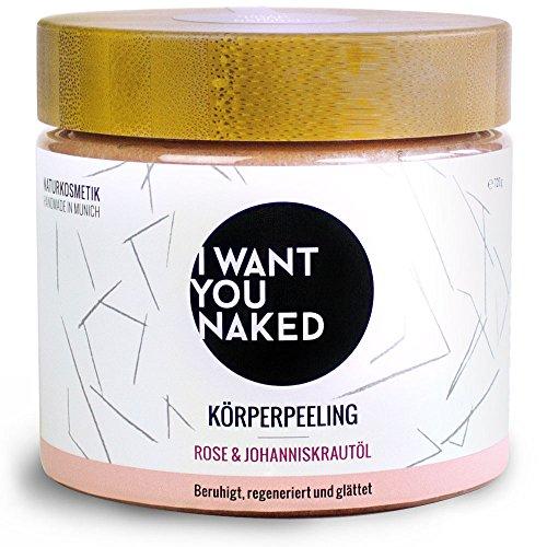I want you naked - Glättendes Körperpeeling mit Rosen- und Johanniskrautöl, 720 g