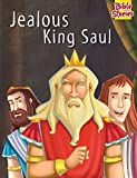 Jealous King Saul: 1 (Bible Stories Series)