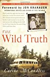 The Wild Truth by Carine McCandless (2015-11-17)