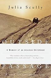 Outside Passage: Memoir of an Alaskan Childhood (Modern Library)