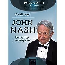 John Nash: La mente meravigliosa (Italian Edition)