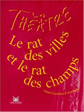 Le Rat des villes et le rat des champs par D'Arnaudy