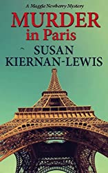 Murder in Paris (The Maggie Newberry Mystery Series Book 4) (English Edition)