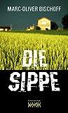 Die Sippe von Marc-Oliver Bischoff
