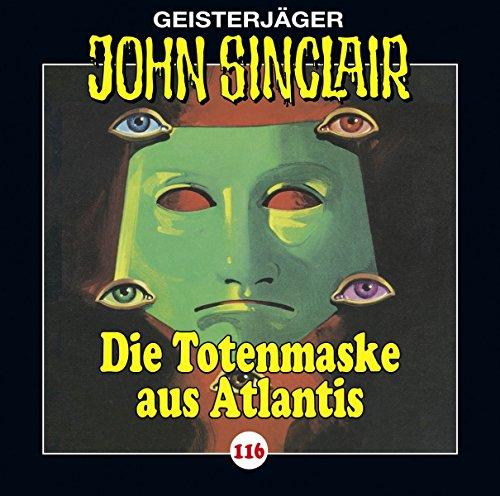 John Sinclair (116) Die Totenmaske aus Atlantis - Lübbe Audio 2017