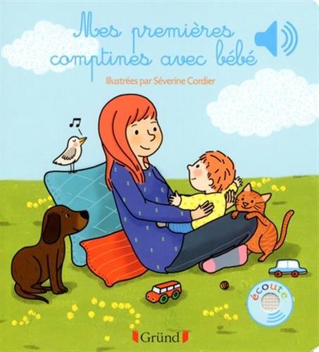 Mes premières comptines avec bébé par Séverine CORDIER