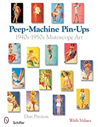 Peep-Machine Pin-Ups: 1940s-1950s Mutoscope Art
