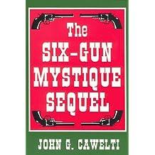 The Six-Gun Mystique Sequel