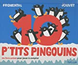 10 p'tits pingouins - Un livre animé pour jouer à compter