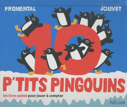 10 p'tits pingouins : Un livre anim pour jouer  compter