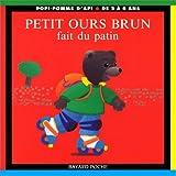Petit Ours Brun fait du patin