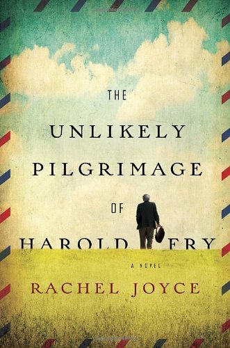 Book cover for The Unlikely Pilgrimage of Harold Fry