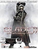 Blade? II Official Strategy Guide de Bart G. Farkas