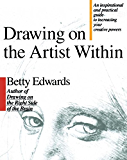 Drawing on the Artist Within (English Edition)