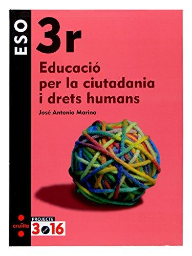 Educació per la ciutadania i drets humans 3 eso projecte 316
