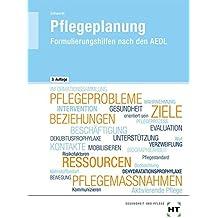 Pflegeplanung: Formulierungshilfen nach den AEDL