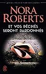 Sacred Sins, tome 1 : Et vos péchés seront pardonnés par Roberts