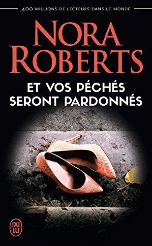 Et vos péchés seront pardonnés (J'ai lu) (French Edition)