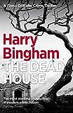 The Dead House: Fiona Griffiths Crime Thriller (Book 5) (Fiona Griffiths Crime Thriller Series)