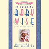 Distinguished pediatrician Dr. Robert Bucknam, MD, and coauthor Gary Ezzo are two of the world's leading experts on infant management concepts. In this revised fifth edition, they have updated their groundbreaking approach, which has found favor with...