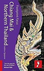 Chiang Mai & Northern Thailand Footprint Focus Guide