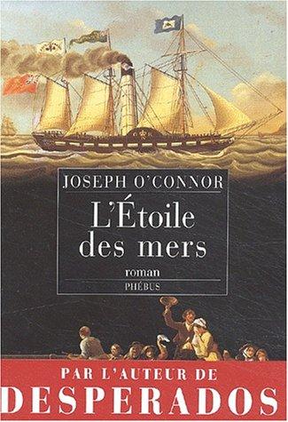 L'Etoile des mers par Joseph O'Connor