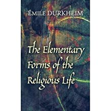 [(The Elementary Forms of the Religious Life)] [Author: Emile Durkheim] published on (June, 2008)